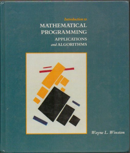 9780534925208: Introduction to Mathematical Programming: Applications and Algorithms