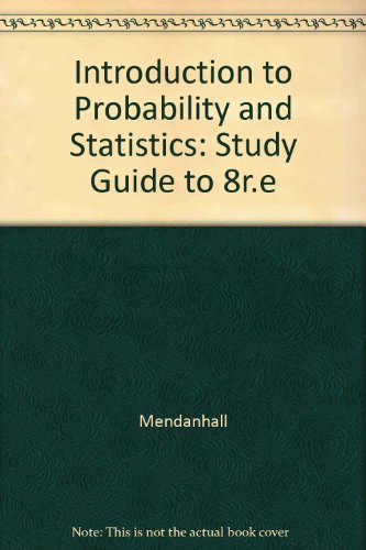9780534925512: Introduction to Probability and Statistics: Study Guide