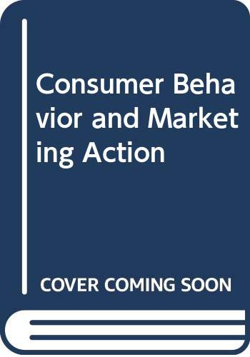 9780534925529: Consumer Behavior and Marketing Action