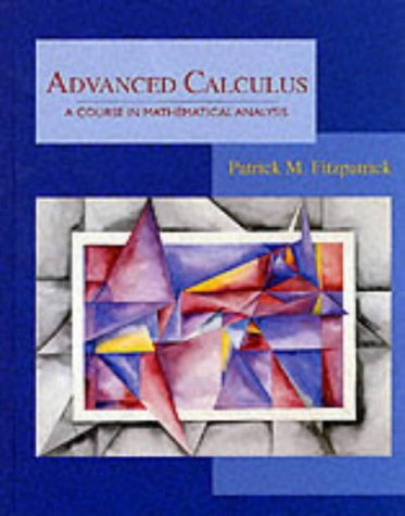 9780534926120: Advanced Calculus: A Course in Mathematical Analysis