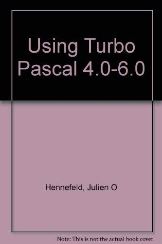 9780534927103: Using Turbo Pascal 4.0-6.0
