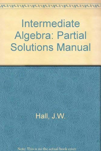 9780534927844: Intermediate Algebra: Partial Solutions Manual (The Prindle, Weber & Schmidt series in mathematics)