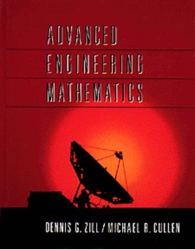 Advanced Engineering Mathematics (Prindle, Weber & Schmidt: Dennis G. Zill,