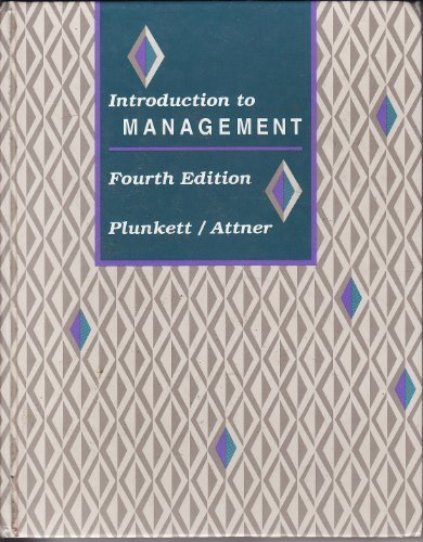 Introduction to Management (Kent series in management) (0534928919) by W.Richard Plunkett; Raymond F. Attner
