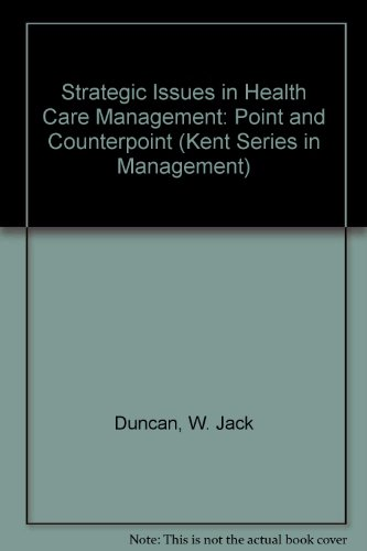 Strategic Issues in Health Care Management : W. Jack Duncan