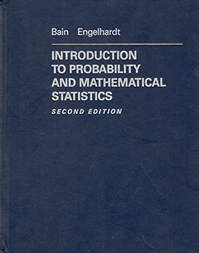 9780534929305: Introduction to Probability and Mathematical Statistics (Dusbury Advanced Series in Statistics and Decision Sciences)