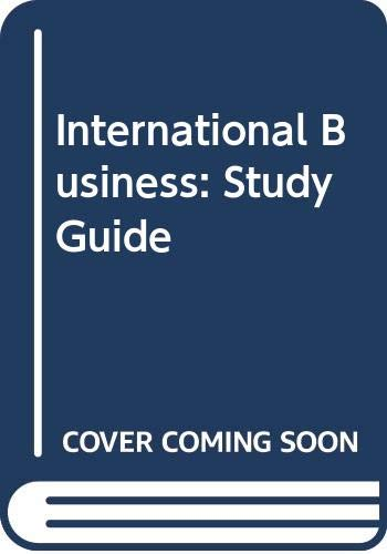 International Business: Study Guide: Betty Jane Punnett
