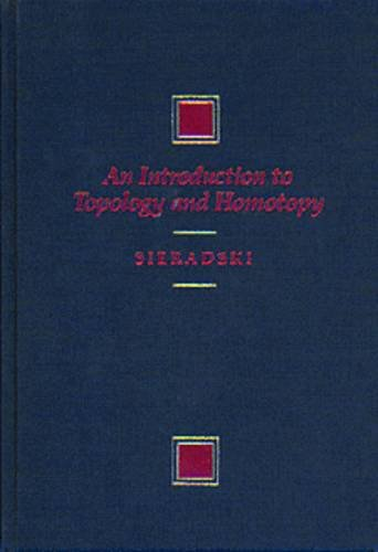 9780534929602: An Introduction to Topology and Homotopy