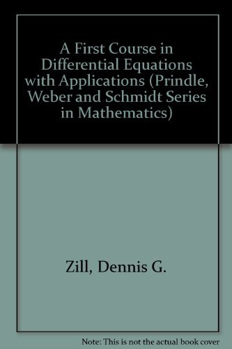 9780534931544: A First Course in Differential Equations with Applications (Prindle, Weber and Schmidt Series in Mathematics)