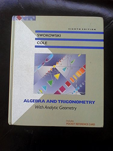 9780534931902: Algebra and Trigonometry With Analytic Geometry (Prindle, Weber and Schmidt Series in Mathematics)