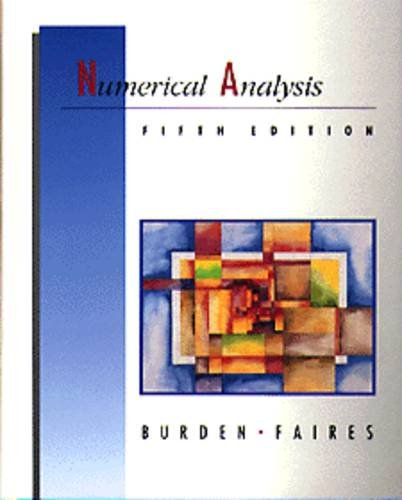 9780534932190: Numerical Analysis (The Prindle, Weber & Schmidt Series in Mathematics)