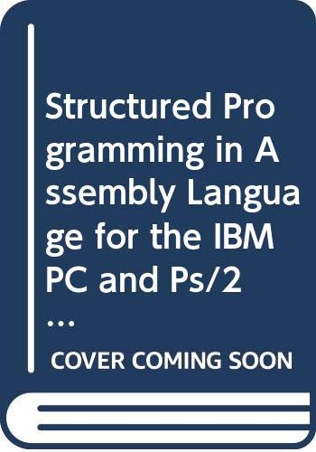 9780534932688: Structured Programming in Assembly Language for the IBM PC and Ps/2/Book and Disk