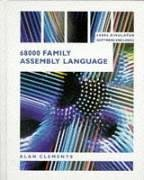 68000 Family Assembly Language -- Disk Included: Clements, Alan