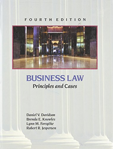Business Law: Principles and Cases: Lunn M. Forsythe;