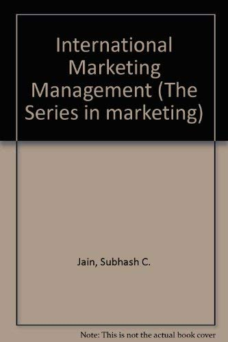 9780534932886: International Marketing Management (The Series in marketing)