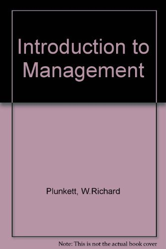 Introduction to Management (0534933211) by Warren R. Plunkett; Raymond F. Attner