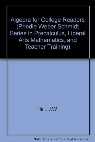9780534933487: Algebra for College Students (Prindle Weber Schmidt Series in Precalculus, Liberal Arts Mathematics, and Teacher Training)