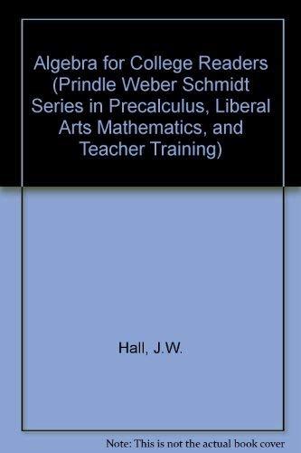 9780534933487: Algebra for College Students (Prindle Weber Schmidt Series in Precalculus, Liberal Arts Mathematics, and Teacher Training)
