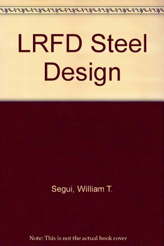 9780534933531: Lrfd Steel Design