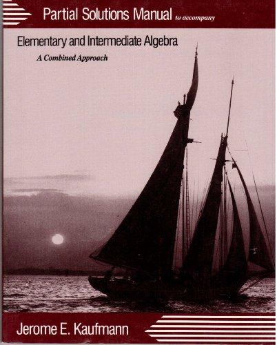 9780534933692: Elementary and Intermediate Algebra: A Combined Approach (Mathematics Series)