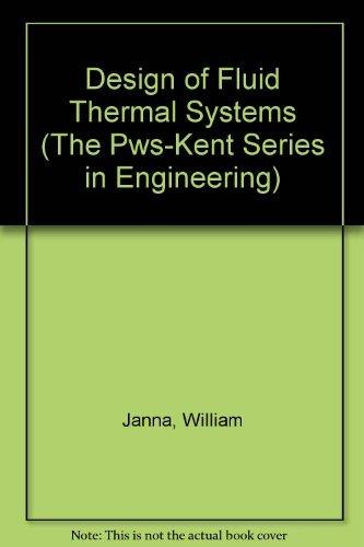 9780495667681 design of fluid thermal systems abebooks william 9780534933739 design of fluid thermal systems the pws kent series in engineering fandeluxe Gallery