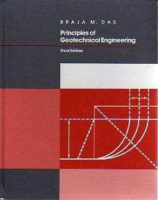 9780534933753: Principles of Geotechnical Engineering, 3rd (The Pws Series in Engineering)