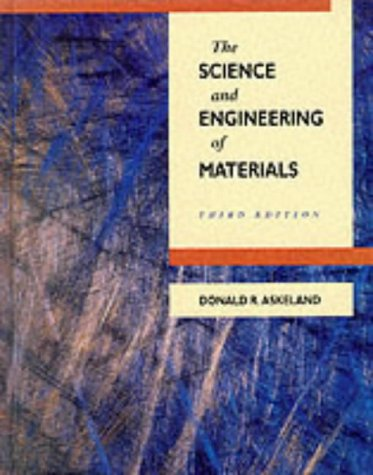 9780534934231: The Science and Engineering of Materials (Pws Series in Engineering)