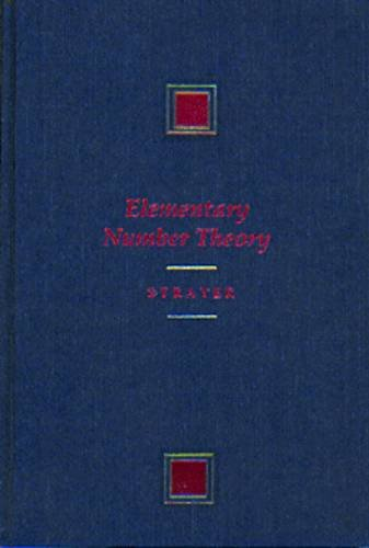 9780534936723: Elementary Number Theory (PRINDLE, WEBER, AND SCHMIDT SERIES IN ADVANCED MATHEMATICS)