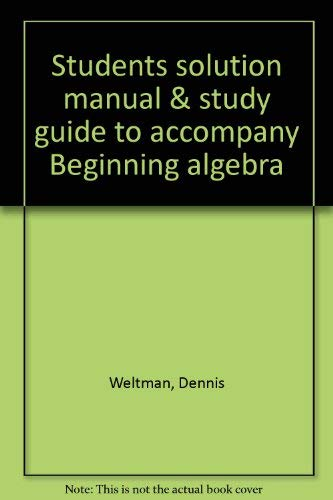 9780534937652: Students solution manual & study guide to accompany Beginning algebra