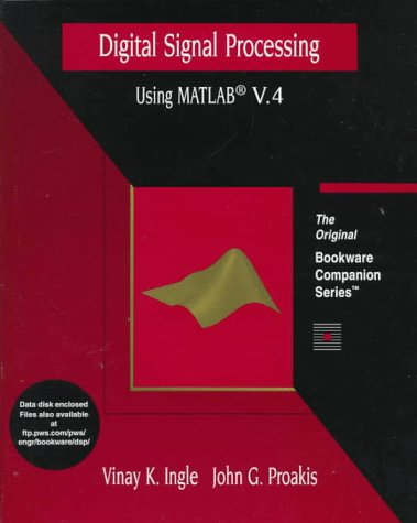 9780534938055: Digital Signal Processing Using MATLAB Version 4: A Bookware Companions Problems Book (A volume in the PWS BookWare Companion Series)