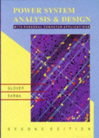 9780534939601: Power Systems Analysis and Design, 2nd (Pws Series in Engineering)