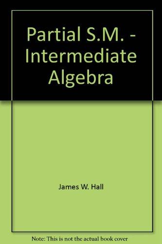 Intermediate Algebra: James Hall