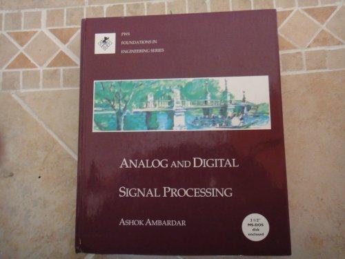 Analog and Digital Signal Processing/Book and Disk: Ashok Ambardar