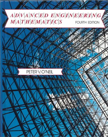 Advanced Engineering Mathematics. 4th Edition.: O'Neil, Peter