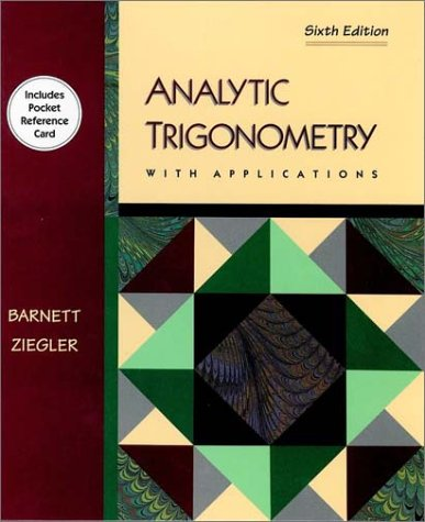 9780534943448: Analytical Trigonometry With Applications (Mathematics)