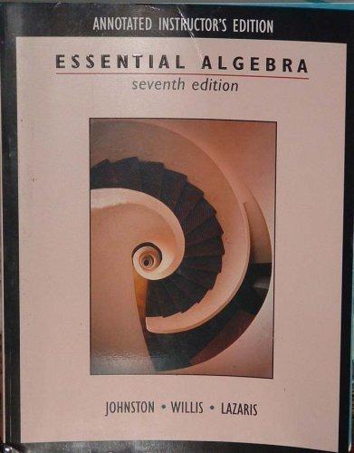 Essential Algebra (Johnston-Willis): C.L. Johnston