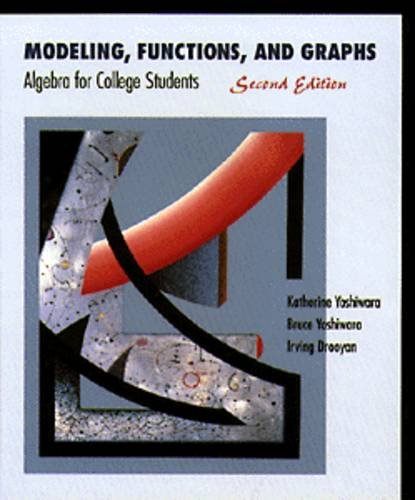 9780534945602: Modeling, Functions and Graphs: Algebra for College Students