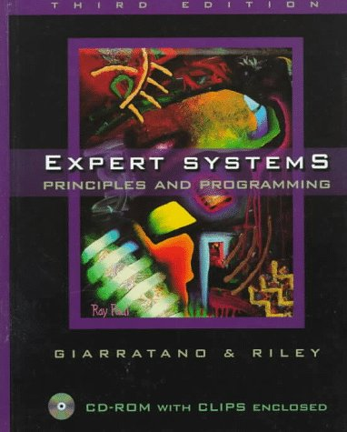 9780534950538: Expert Systems: Principles and Programming, Third Edition