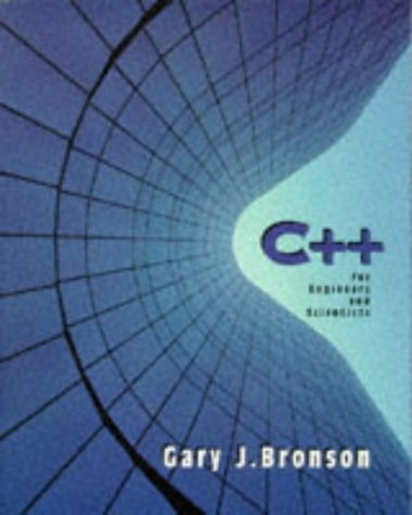 9780534950606: C++ For Engineers and Scientists (Electrical Engineering Series)