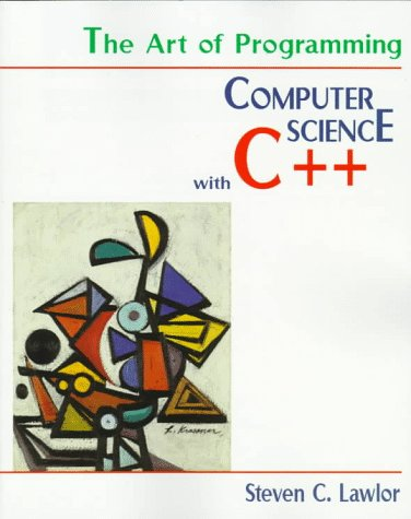 9780534951351: The Art of Programming: Computer Science with C++