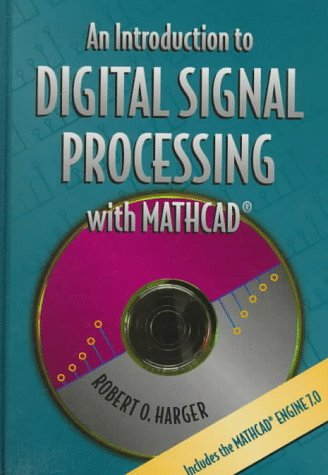 9780534951412: An Introduction to Digital Signal Processing with MathCad(r)