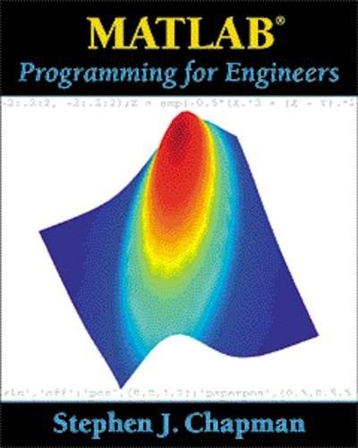 MATLAB(r) Programming for Engineers: Chapman, Stephen J.