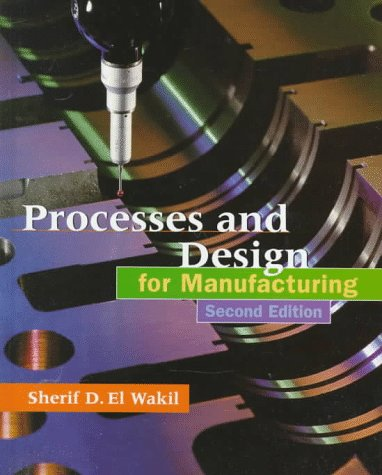 9780534951658: Processes and Design for Manufacturing