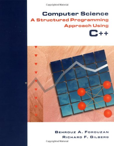 9780534952075: Computer Science: A Structured Programming Approach Using C++