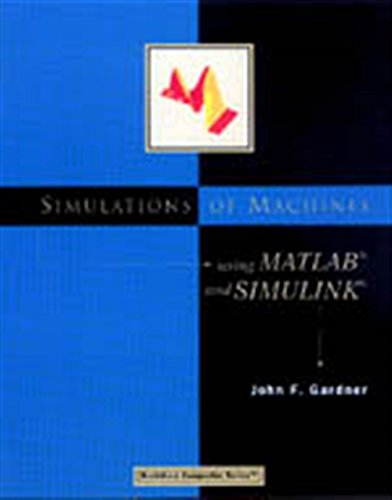 9780534952792: Simulations of Machines Using MATLAB and SIMULINK (Bookware Companion Series (Pacific Grove, Calif.).)