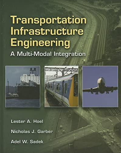 9780534952891: Transportation Infrastructure Engineering: A Multimodal Integration