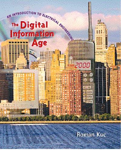 9780534953157: The Digital Information Age: An Introduction to Electrical Engineering