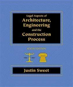 9780534953232: Legal Aspects of Architecture, Engineering and the Construction Process