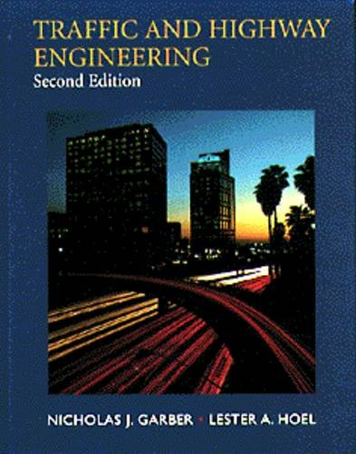 9780534953386: Traffic and Highway Engineering