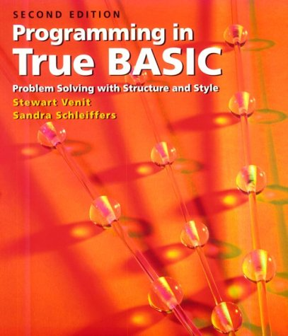 9780534953515: Programming in True BASIC: Problem Solving with Structure and Style